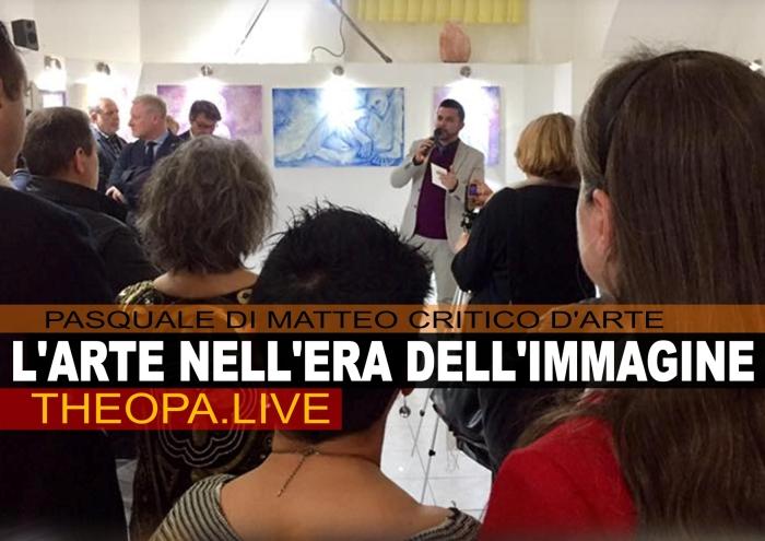 ARTE E PASQUALE DI MATTEO CRITICO D'ARTE